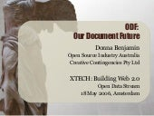 ODF: Our Document Future - Open Document Format & Digital Preservation.