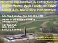 Fracking-Legal & Public Policy Implications