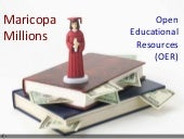 Maricopa Millions Open Educational Resources (OER) Road Show