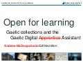 Open for learning: Gaelic Digital Assistant and Gaelic Collections
