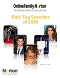 OnlineFamily.Norton Kids' Top Searches of 2009
