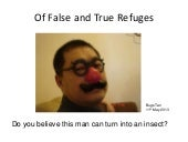 Of false and True Refuges