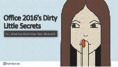 Office 2016's Dirty Little Secrets - or what you won't hear from Microsoft