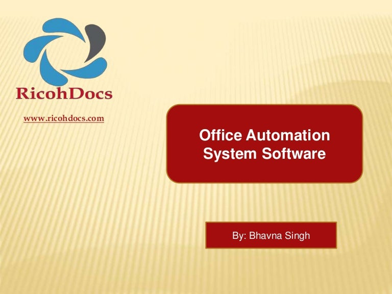 office automation system ricohdocs office automation software solut advantages of office automation