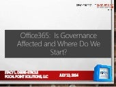 Office 365: Is Governance Affected and Where Do We Start?