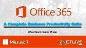 What to Expect From Microsoft Office 365 Premium Suite Plan?
