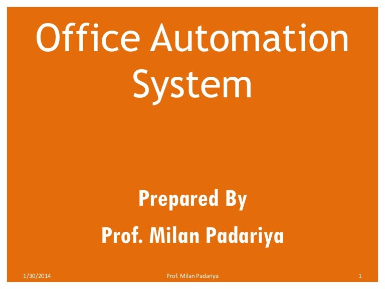 office automation system advantages of office automation