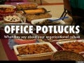 Office Potlucks