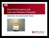 Most Embarrassing Job Interview Mistakes Revealed