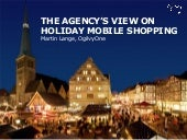 The Agency's View on Holiday Mobile...