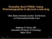 Tamoxifen And CYP2D6:  Using Pharm...