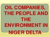 Oil companies, the people and the e...