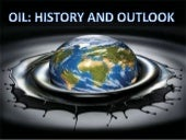 Oil: History & Outlook