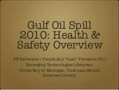 Gulf Oil Spill 2010: Health & Safet...