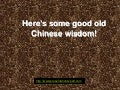 Old Chinese Wisdom!