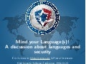 Mind your language(s), A Discussion about Languages and Security