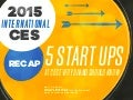 2015 International CES Recap - 5 Start Ups at CES Every Brand Should Know