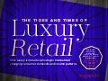 The Tides and Times of Luxury Retail