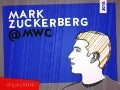 Mobile World Congress Keynote Speaker: Mark Zuckerberg