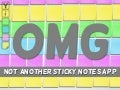 OMG not another sticky notes app