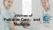 Journal of  Palliative Care & Medic...