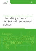 """From eCommerce to Multi-Channel to Omni-channel: the retail journey in the Home Improvement sector"" White Paper"