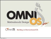 OmniOS Motivation and Design ~ LISA 2012