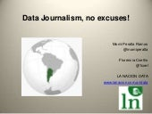Ona 2013 data journalism no excuses...