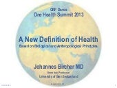 A New Definition of Health Based on Biological and Anthropological Principles