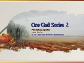 One God Series 2