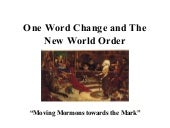 One Word Change And The New World O...