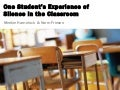 One student's experience of Silence in the Classroom
