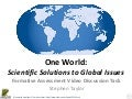 One World: Scientific Solutions to Global Issues