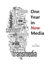One year in now media