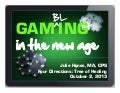 Gaming, Gambling & the New Mobile Age