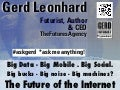 The Future of the Internet, Commerce and Communications - Gerd Leonhard