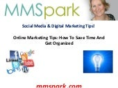 Online marketing tips how to save time and get organised