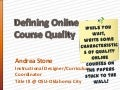 Definining Online Quality - Oklahoma Association of Community Colleges 2012 Conference