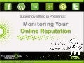 Monitoring your Online Reputation