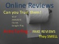 Online reviews - so what is AstoTurfing. Fake Reviews on Yelp, Amazon