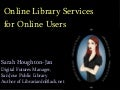 Online Academic Library Services For Online Users