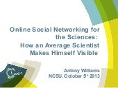 Online social networking for the sc...
