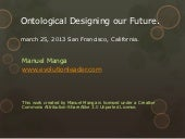 Ontological designing our future