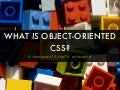 What is Object Oriented CSS?