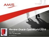 Oracle OpenWorld 2014 Review Part One - Overview