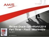 Oracle OpenWorld 2014 Review Part Four - PaaS Middleware