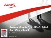 Oracle OpenWorld 2014 Review Part Five - SaaS