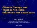 Climate Change and Transport in India: Initiatives and experience