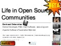 Life in Open Source Communities, ApacheCon US 2009