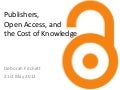 Publishers, Open Access, and the Cost of Knowledge